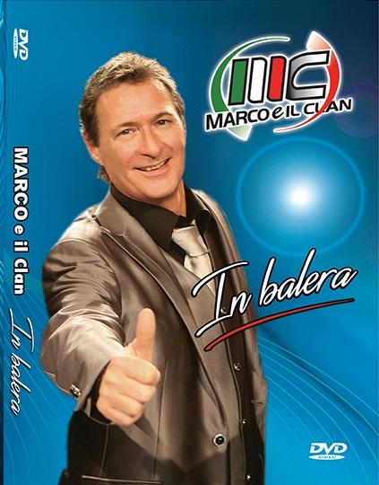 MARCO E IL CLAN CD IN BALERA