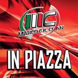 MARCO E IL CLAN DVD IN PIAZZA
