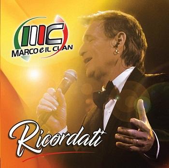 MARCO E IL CLAN CD RICORDATI