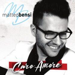 MATTEO BENSI CD CARO AMORE