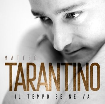 MATTEO TARANTINO CD IL TEMPO SE NE VA