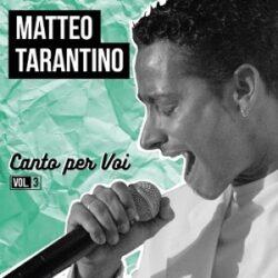 MATTEO TARANTINO CD CANTO PER VOI VOL.3