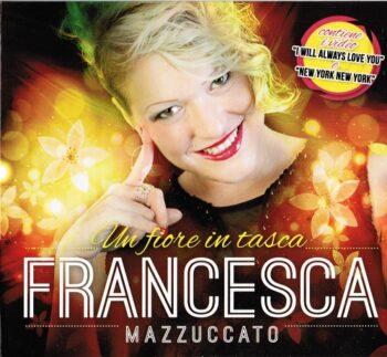 FRANCESCA MAZZUCCATO CD UN FIORE IN TASCA