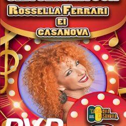 DVD UNA SERATA CON ROSSELLA FERRARI E I CASANOVA
