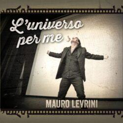 MAURO LEVRINI CD L'UNIVERSO PER ME