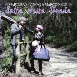 MARCO E MARILISA MANIERO CD SULLA STESSA STRADA