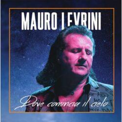 MAURO LEVRINI CD DOVE COMINCIA IL CIELO