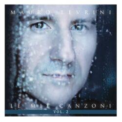 MAURO LEVRINI CD LE MIE CANZONI VOL.2