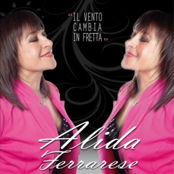 ALIDA FERRARESE CD IL VENTO CAMBIA IN FRETTA