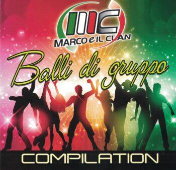 MARCO E IL CLAN CD BALLI DI GRUPPO