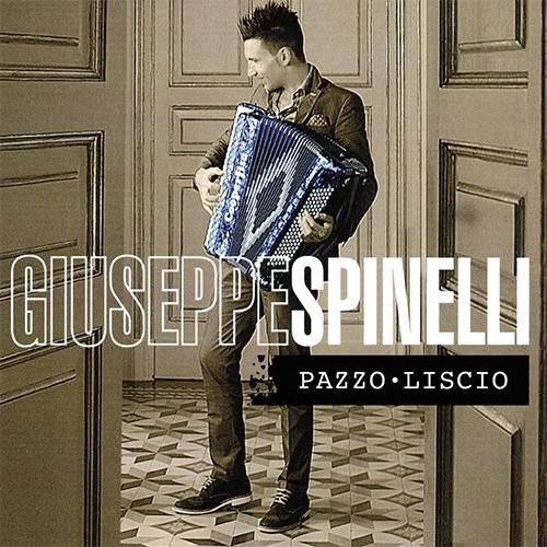 GIUSEPPE SPINELLI CD PAZZO LISCIO