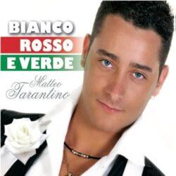 MATTEO TARANTINO CD BIANCO ROSSO E VERDE