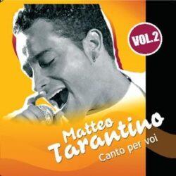 MATTEO TARANTINO CD CANTO PER VOI VOL.2
