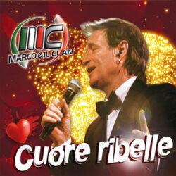 MARCO E IL CLAN CD CUORE RIBELLE
