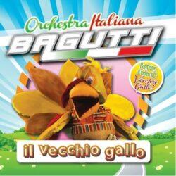 ORCHESTRA ITALIANA BAGUTTI CD IL VECCHIO GALLO