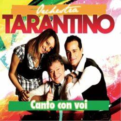 ORCHESTRA TARANTINO CD CANTO CON VOI