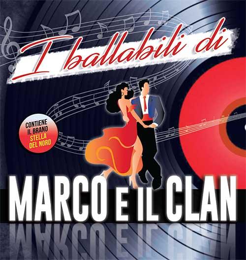 CD I BALLABILI DI MARCO E IL CLAN