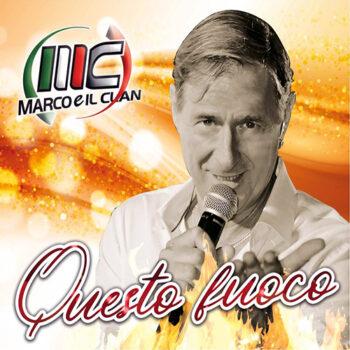 MARCO E IL CLAN CD QUESTO FUOCO