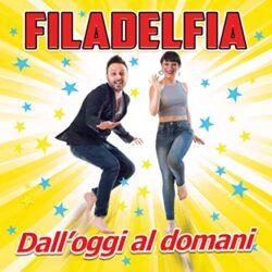 FILADELFIA CD DALL'OGGI AL DOMANI