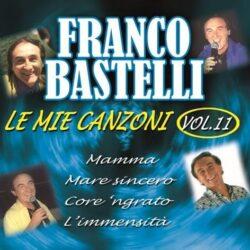 FRANCO BASTELLI LE MIE CANZONI VOL.11