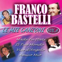 FRANCO BASTELLI LE MIE CANZONI VOL.8
